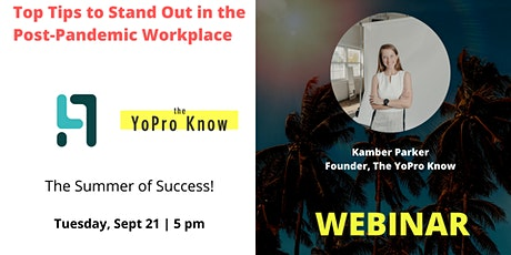 Stand Out In The Post Pandemic Workplace: Ways to Advance Your Career tickets