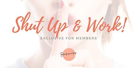 Shut Up & Work! Co-Working Day tickets
