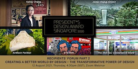 President*s Design Award  2020 Recipients' Forum Part 2 tickets