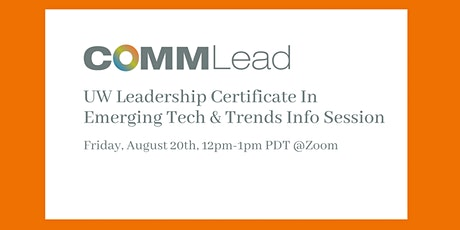 UW Leadership Certificate In Emerging Tech & Trends  Info Session tickets