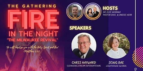 """Fire in the night : Milwaukee Revival, """"The Gathering"""" tickets"""