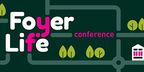 Foyer Life National Conference MAY 2022 tickets