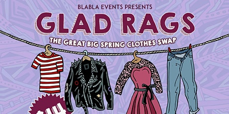 Gladrags - The Great Big Spring Clothes Swap tickets
