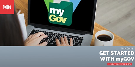 Nowra Tech Class - Get Started with myGov tickets