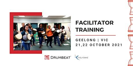 DRUMBEAT 2 Day Facilitator Training   Geelong   VIC tickets