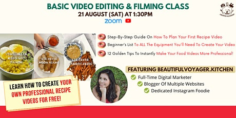 Basic Video Editing & Filming Class ft. beautifulvoyager.kitchen tickets