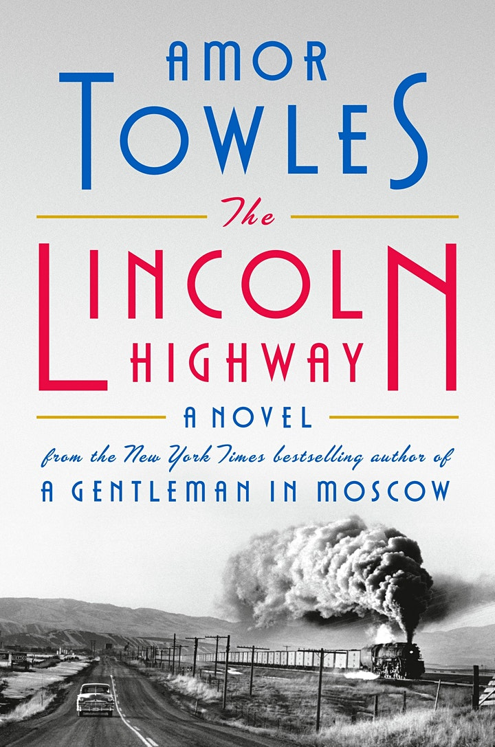 B&N Virtually Presents: Amor Towles discusses THE LINCOLN HIGHWAY! image