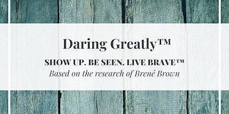 FremantleMind Inc. presents Daring Greatly™ tickets