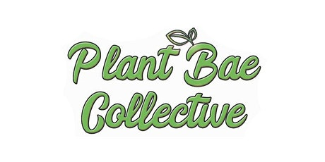 Plant Bae Collective's Plant Swap tickets