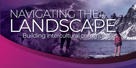 Navigating the landscape – Building Intercultural Communities tickets
