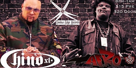 Double Edge Records Presents… Chino XL & Afro (All Flows Reach Out) tickets