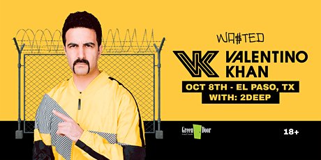 El Paso: Valentino Khan w/ 2Deep  @ Green Door [18 & Over] tickets