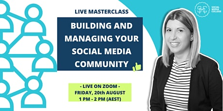 Building and Managing Your Social Media Community tickets