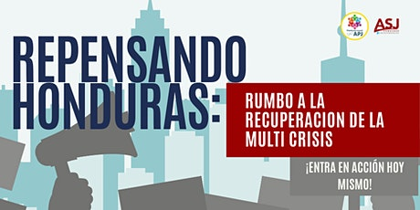 Repensando Honduras: Rumbo a la recuperación de la multi-crisis boletos