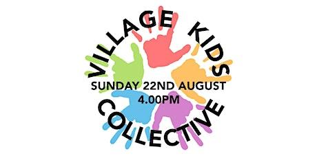 Village Kids Collective tickets