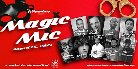 Phynnecabulary Presents: MAGIC MIC, A Sensual Poetry Showcase tickets