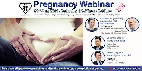 Pregnancy Webinar IX by Super Parents Singapore tickets
