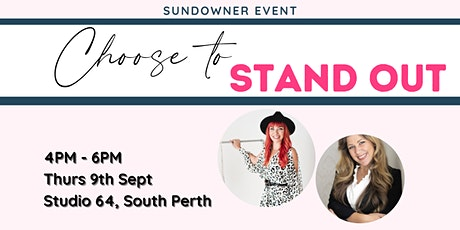 Sundowner: Choose To Stand Out tickets