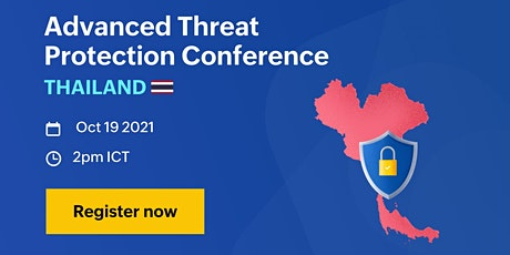 Advanced Threat Protection Conference - Thailand tickets
