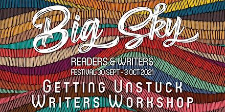 Getting Unstuck - Writers Workshop tickets