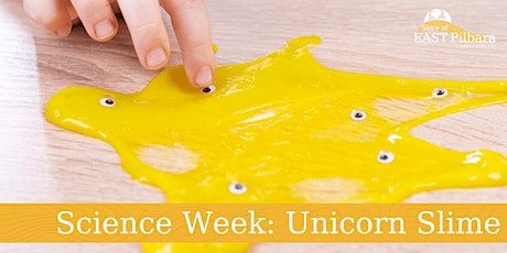 Newman Library Science Week - Unicorn Slime tickets