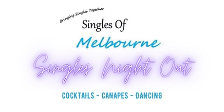 SOM - SINGLES NIGHT OUT AUGUST tickets