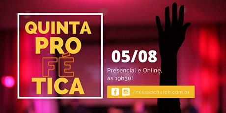 QUINTA PROFÉTICA  - 05 DE AGOSTO DE 2021 ingressos