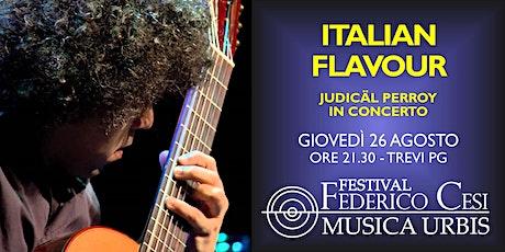 Italian Flavour: Judicäl Perroy in Concert biglietti