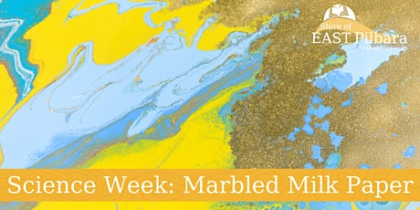 Newman Library Science Week - Marbled Milk Paper tickets