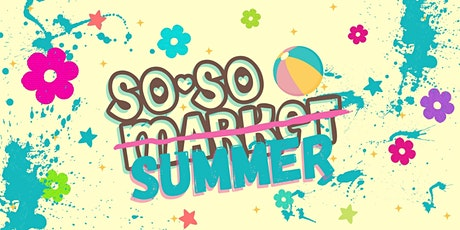 So-so Summer in Santa Cruz tickets