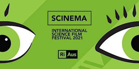 SCINEMA International Science Film Festival - adult event - kids event tickets