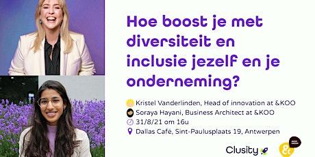 Hoe boost je met diversiteit en inclusie jezelf en je onderneming? tickets
