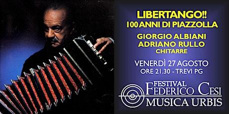 Libertango: 100 anni di Piazzolla!! biglietti