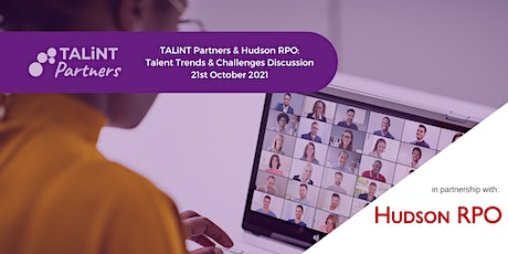 TALiNT Partners & Hudson RPO: Virtual Roundtable - US Talent Challenges tickets
