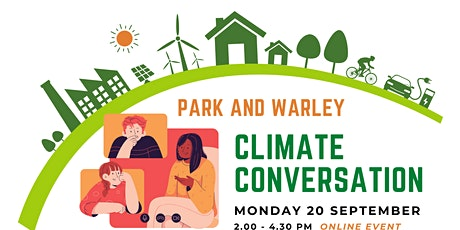 Park and Warley Climate Conversation tickets