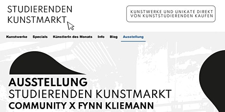 Ausstellung Studierenden-Kunstmarkt Community und Fynn Kliemann billets