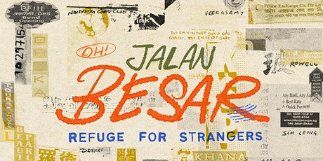 OH! Jalan Besar: Refuge for Strangers tickets