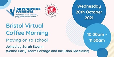 Bristol Coffee Morning: Moving on to School - Wednesday 20th October 2021 tickets