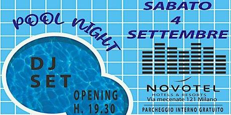 Private Pool Night in un hotel 4 stelle - Sabato 4 / 11 Settembre biglietti
