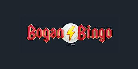 BOGAN BINGO tickets