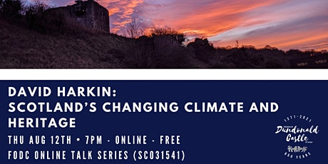 Online Talk: Scotland's Changing Climate and Heritage tickets