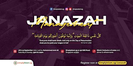 Janazah Management Course (September 2021) @ Still Road (2-Days) tickets