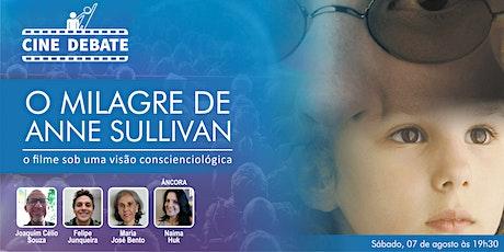 Live -  Cine Debate: O milagre de Anne Sullivan tickets