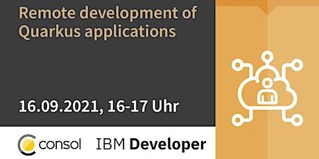 Remote development of Quarkus applications tickets