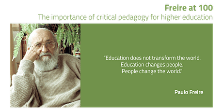 Freire at 100 - The Importance of Critical Pedagogy for Higher Education tickets