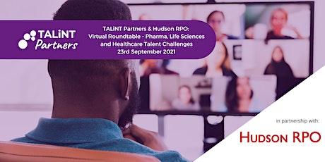TALiNT Partners & Hudson RPO: Pharma & Healthcare Talent Challenges (USA) tickets