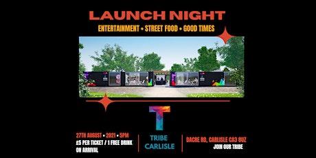 Tribe Carlisle Launch Night tickets