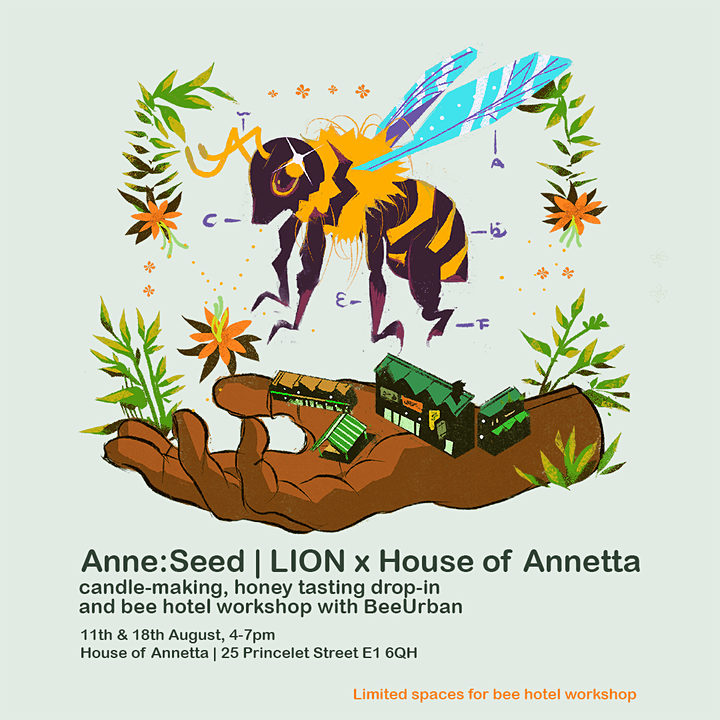 Anne:Seed   LION x House of Annetta - Bee Hotel Workshop 1 image