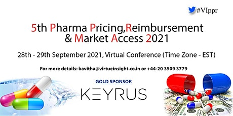 5th Pharma Pricing, Reimbursement & Market Access 2021 (Virtual Conference) tickets