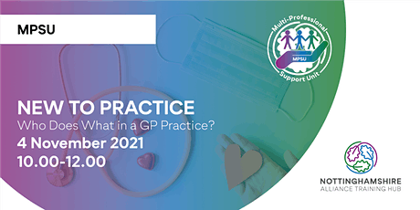 New to Practice: Who does what in a GP Practice? tickets